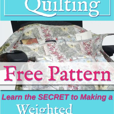 My Secret For A Weighted Pocket Quilt