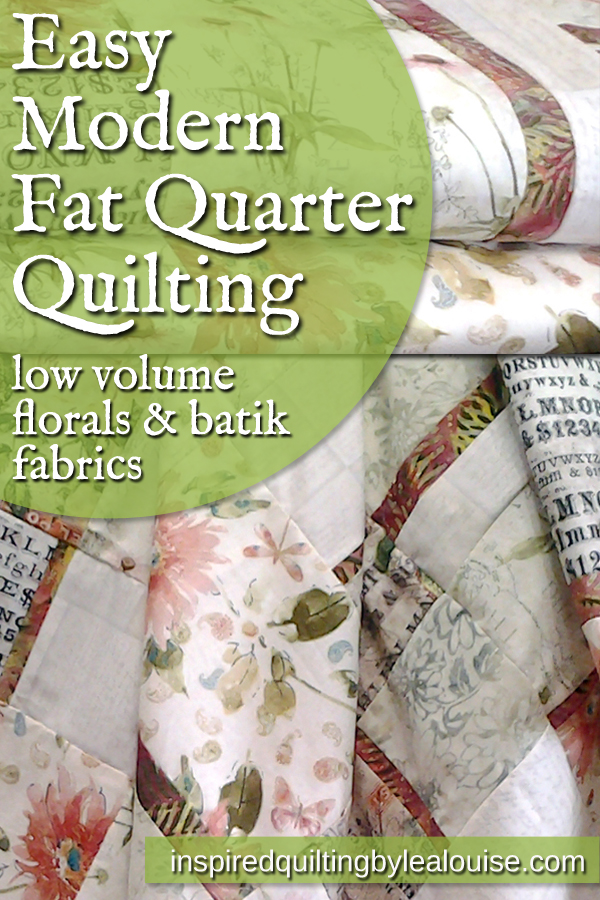Floral 8_Easy Modern Fat Quarter Quilting with Low Volume Florals and Batik Fabrics_Low Volume Floral Quilt