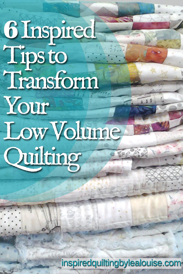 Photo of Pin for 6 Inspired Tips to Transform Your Low Volume Quilting