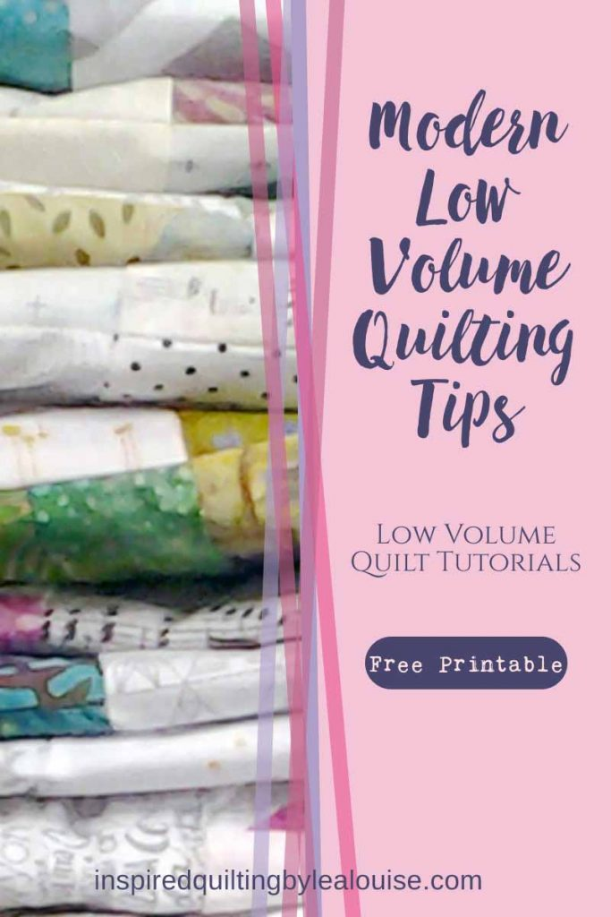 Modern Low Volume Quilting Tips