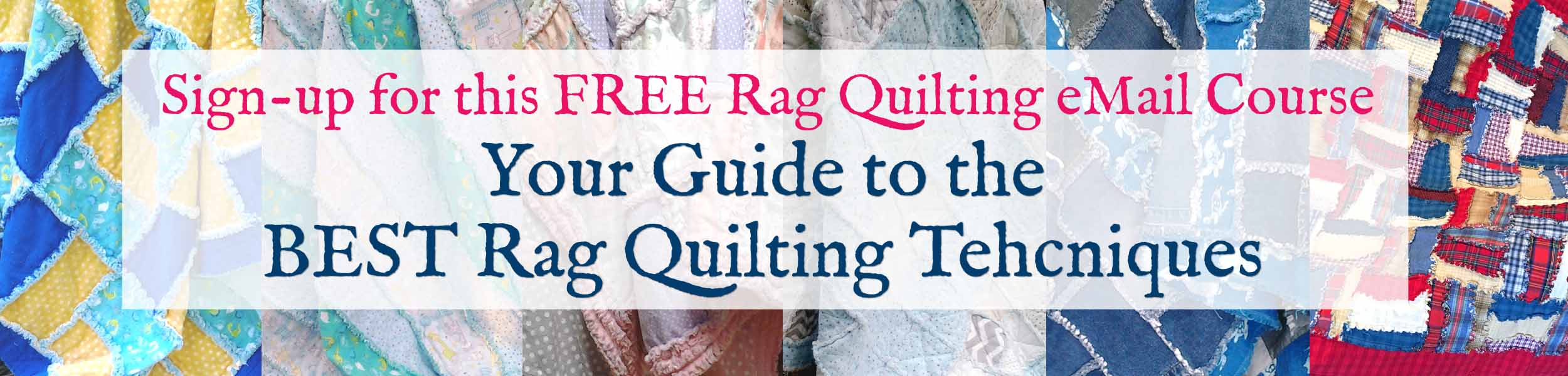 2500×600 Slider Rag Quilts x 6 wPromo for eCourse copy